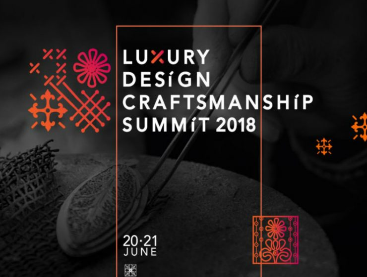 The Luxury Design and Craftsmanship Summit 2018